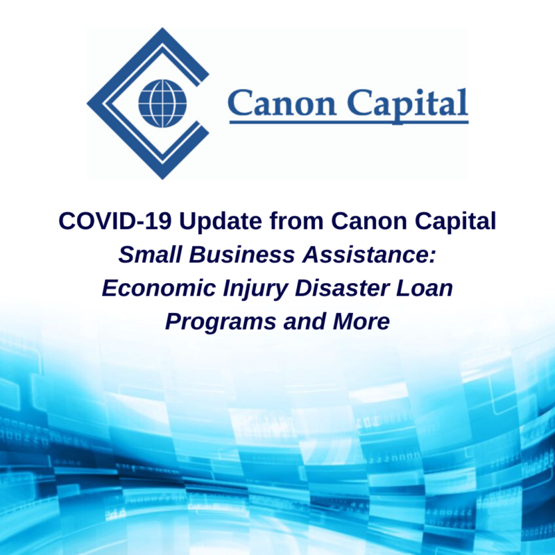 COVID-19 Update: Additional Small Business Assistance Available from the SBA, State, and Local Sources