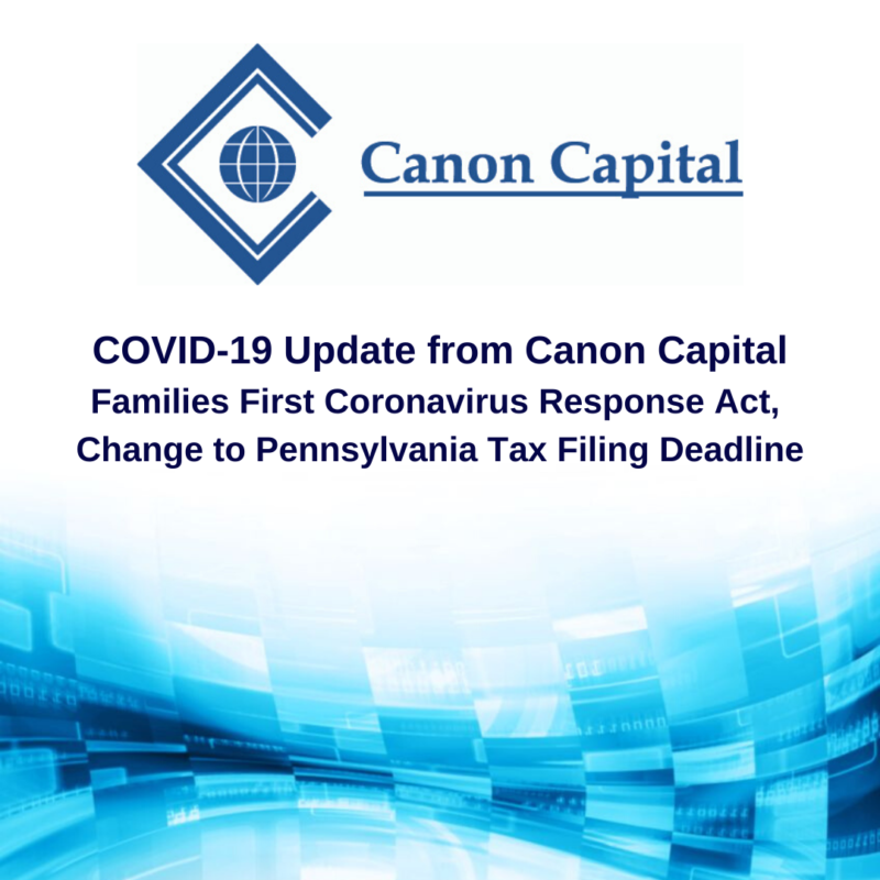 COVID-19 Update: Families First Coronavirus Response Act, Change to Pennsylvania Tax Filing Deadline