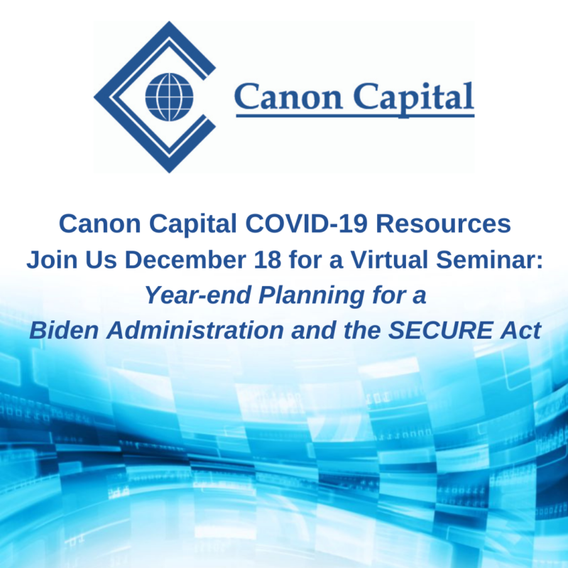 Year-end Planning for a Biden Administration and the SECURE Act: Zoom Seminar December 18, 2020