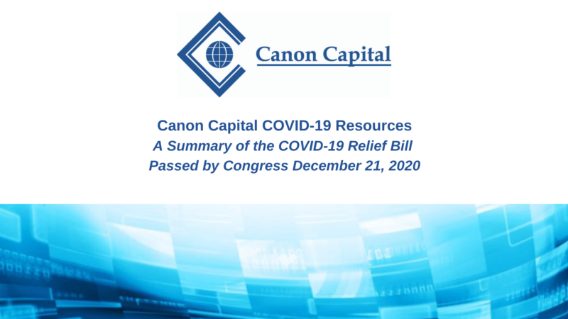 A Summary of the COVID-19 Relief Bill Passed by House and Senate Last Night, December 21, 2020